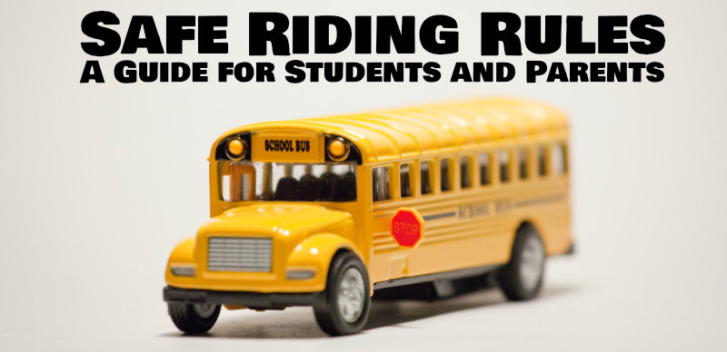 Safe Riding Rules: A Guide for Students and Parents